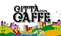 CITTÁ DEL CAFFÉ - Město kávy
